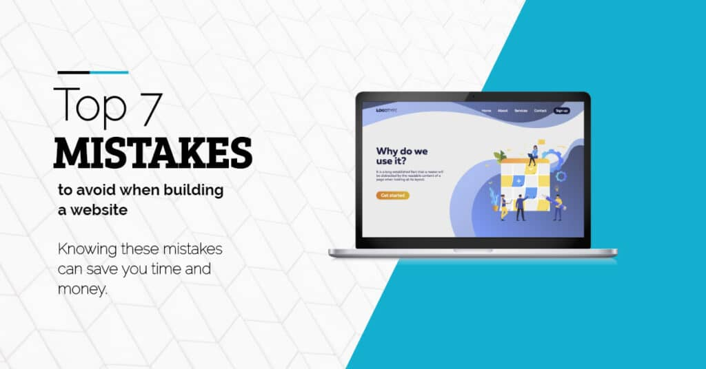 top 7 mistakes to avoid when building a website