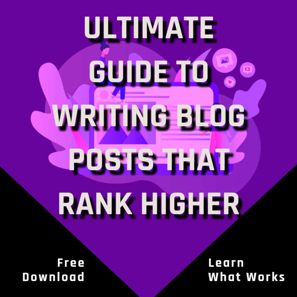the ultimate guide to writing blog posts that rank higher in search results